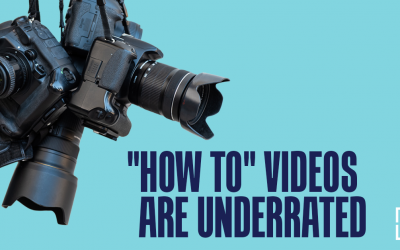 """How To"" Videos Are Underrated. Create More to Boost Your Business"