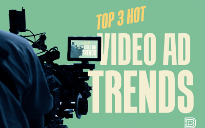 Top 3 Hot Video Ad Trends