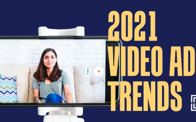 3 Video Ad Trends You Need to Know For 2021