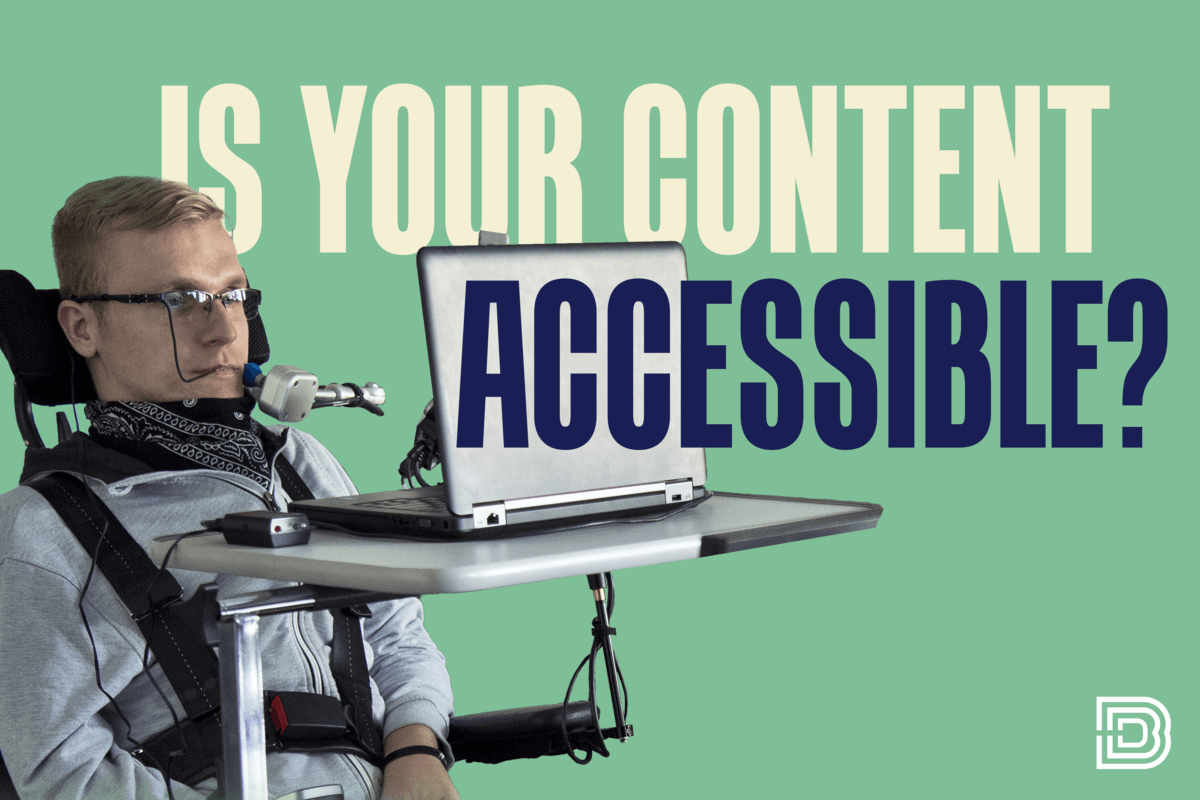 is your content accessible? header image with a disabled person
