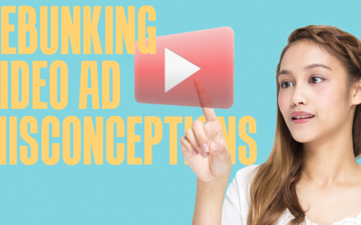 Debunking 14 Misconceptions About Video Ads
